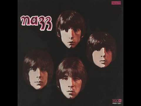 The Nazz - If That's The Way You Feel