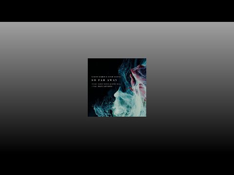So Far Away (feat. Ellie Goulding & Jamie Scott & Romy Dya) (YD Remake/Edit)