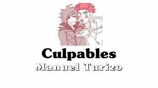 Culpables-Manuel Turizo//Slowed~💔