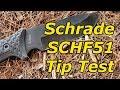 Schrade SCHF51 Destruction Test: Does It Pass The Tip Test?