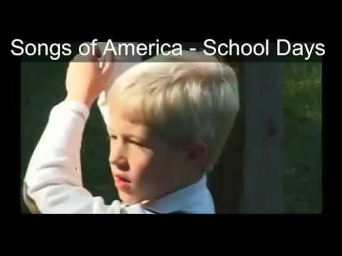 School Days  Songs of America lyrics added