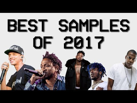 My Favorite Samples Of 2017