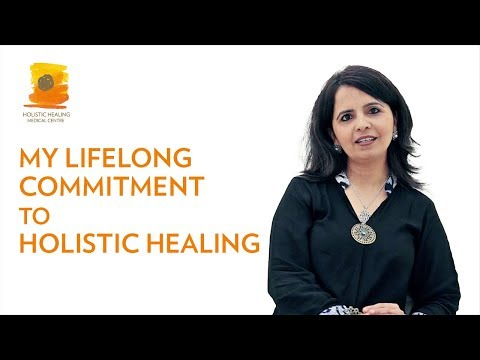 My Lifelong Commitment to Holistic Healing
