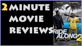 2 Minute Movie Reviews: Ride Along 2 - Does it Suck