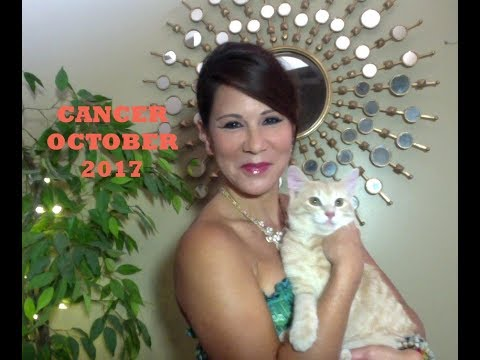 CANCER OCTOBER 2017 TAROT READING Positive Changes in your Environment and Destiny