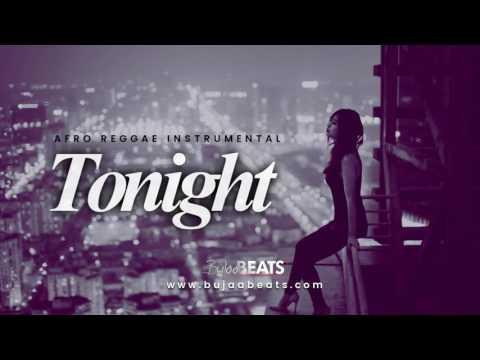 Afro Reggae Dancehall Instrumental ( Tonight )  prod by BuJaa BEATS