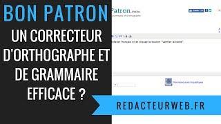 Bonpatron.com : un correcteur d'orthographe et de grammaire efficace ?
