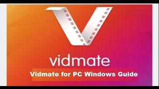 How to Install Vidmate for PC 2018 Latest Version on Windows 10, 8.1, 8, 7 Computer