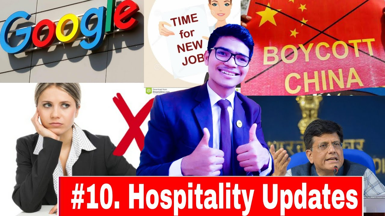 Justice for HOTELIERS , New Job , Ban Chinese TRAVELS, Radisson blu, Google Food Delivery  , Next ?