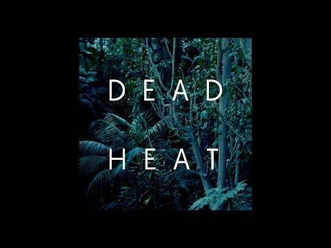 Raime - Dead Heat