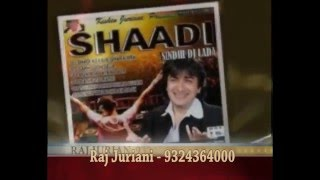 Sindhi DJ Lada | Muhinja Vaniya lada shaal raaj | Raj Juriani