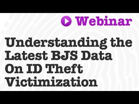 Understanding The Latest BJS Data On ID theft Victimization