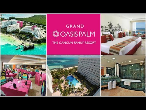 GRAND OASIS PALM CANCÚN