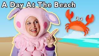 A Day at the Beach and More | Outdoor Summer Rhyme Time | Baby Songs from Mother Goose Club!