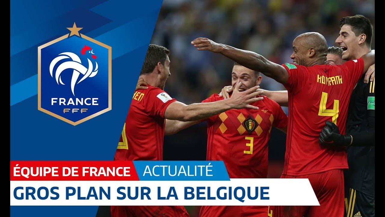 Equipe de France : gros plan sur la Belgique I FFF 2018