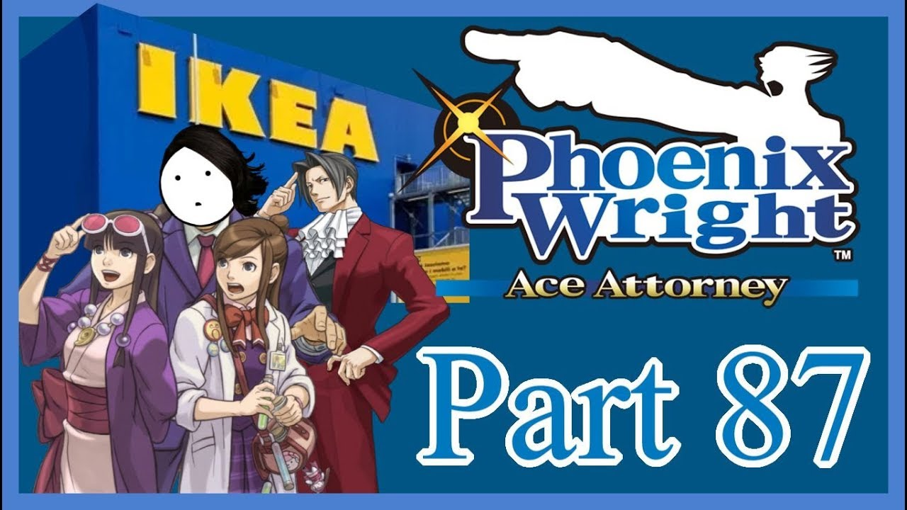 I Need IKEA Furniture Phoenix Wright Ace Attorney Part 87