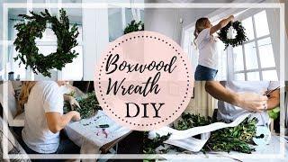 BOXWOOD WREATH DIY | INDOOR ALL SEASON WREATH