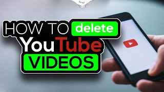 How to delete youtube videos on your phone and computer