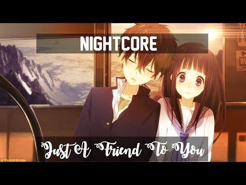 〘nightcore〙↛-just-a-friend-to-you-「lyrics」