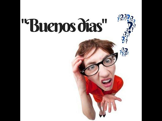 Why Buenos días plural / Waarom Buenos días meervoud. Subtitled/ Ondertiteld