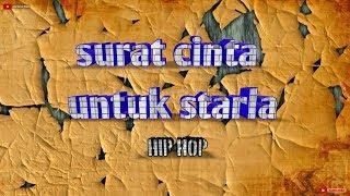 surat cinta untuk starla-ndx a.k.a hip hop