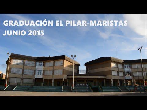 Graduación El Pilar- Maristas, Zaragoza Junio 2015