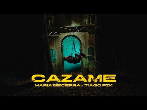 María Becerra & Tiago PZK – Cazame