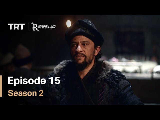 Resurrection Ertugrul - Season 2 Episode 15 (English Subtitles)