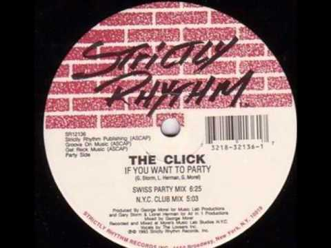 The Click - If You Want To Party (Swiss Party Mix)
