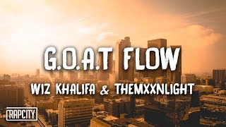 Wiz Khalifa - G.O.A.T Flow ft. THEMXXNLIGHT (Lyrics)