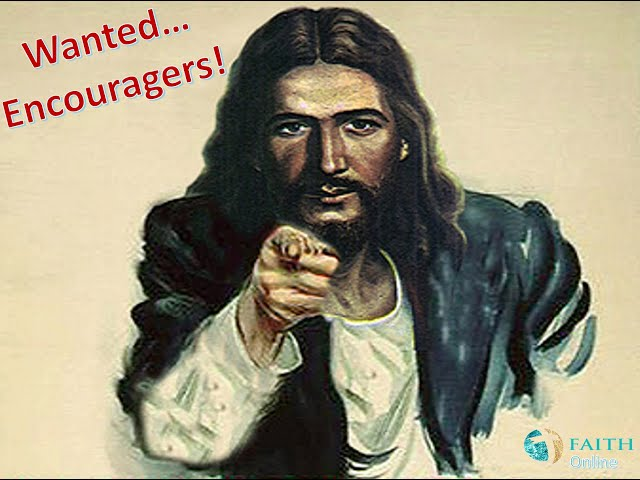 Wanted... Encouragers!