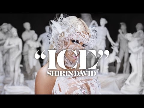SHIRIN DAVID - ICE [Official Video]