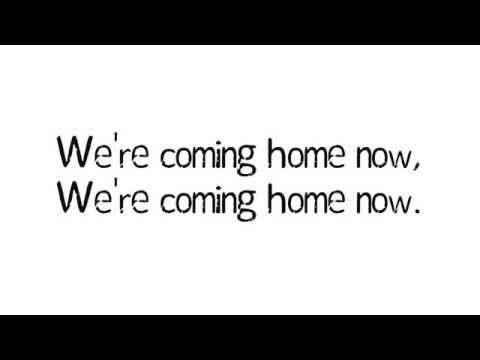 Dotan - Home (We're coming home now) with lyrics songtekst
