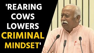 RSS chief Mohan Bhagwat says rearing cows lowers criminal mindset   OneInida News