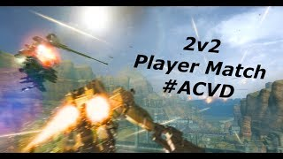 Armored Core: Verdict Day - 2v2 Japanese Player Match【#ACVD】
