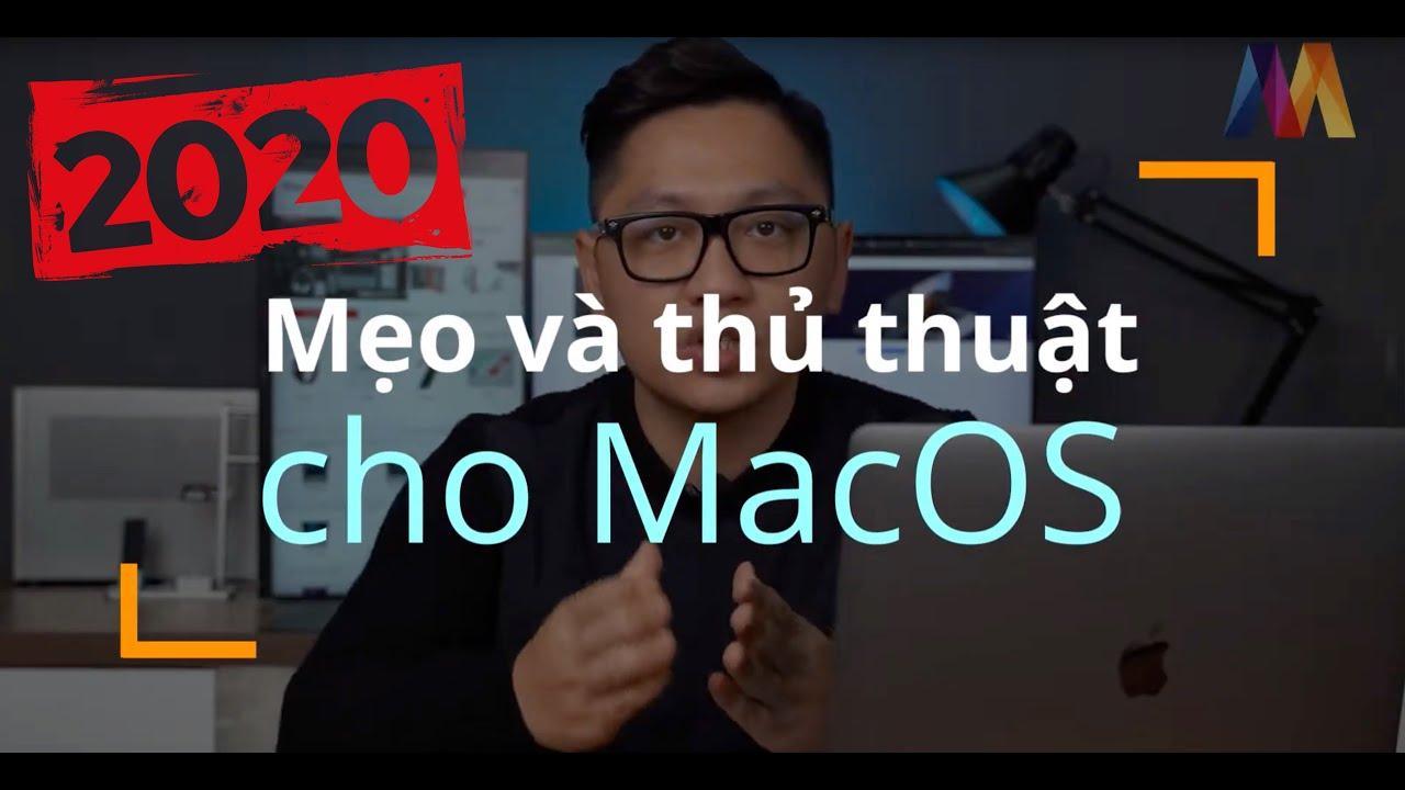 [Chia sẻ] Thủ thuật và mẹo cơ bản cho người mới dùng Macbook và MAC OS 10.15 Catalina
