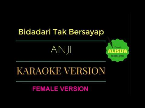 Anji - Bidadari Tak Bersayap KARAOKE FEMALE VERSION
