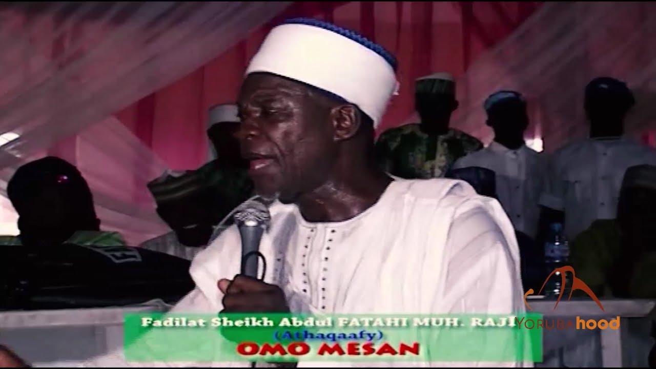 Download Omo Mesan - Latest 2017 Ramadan Lecture By Sheik Fatai Raji