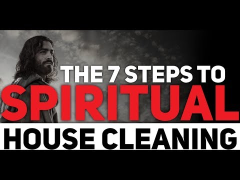 THE 7 STEPS TO SPIRITUAL HOUSE CLEANING Feat. Billy Alsbrooks (Powerful Motivational Video)