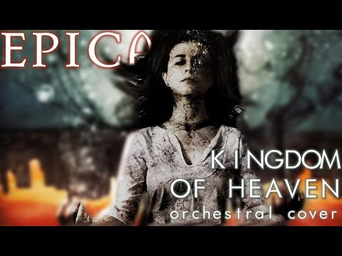 EPICA - Kingdom of Heaven (Orchestral Cover)