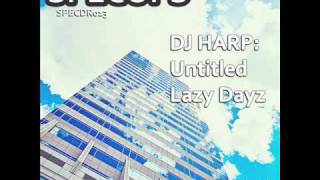 SPECDR013 - DJ HARP - Untitled / Lazy Dayz