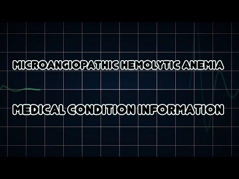 Microangiopathic hemolytic anemia (Medical Condition)