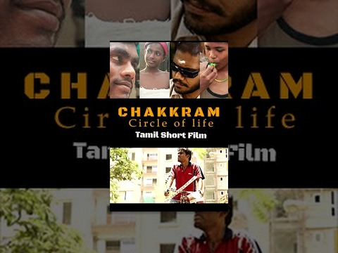 Chakkaram (Circle of Life)- Emotional Tamil Short Film- Redpix Short Film