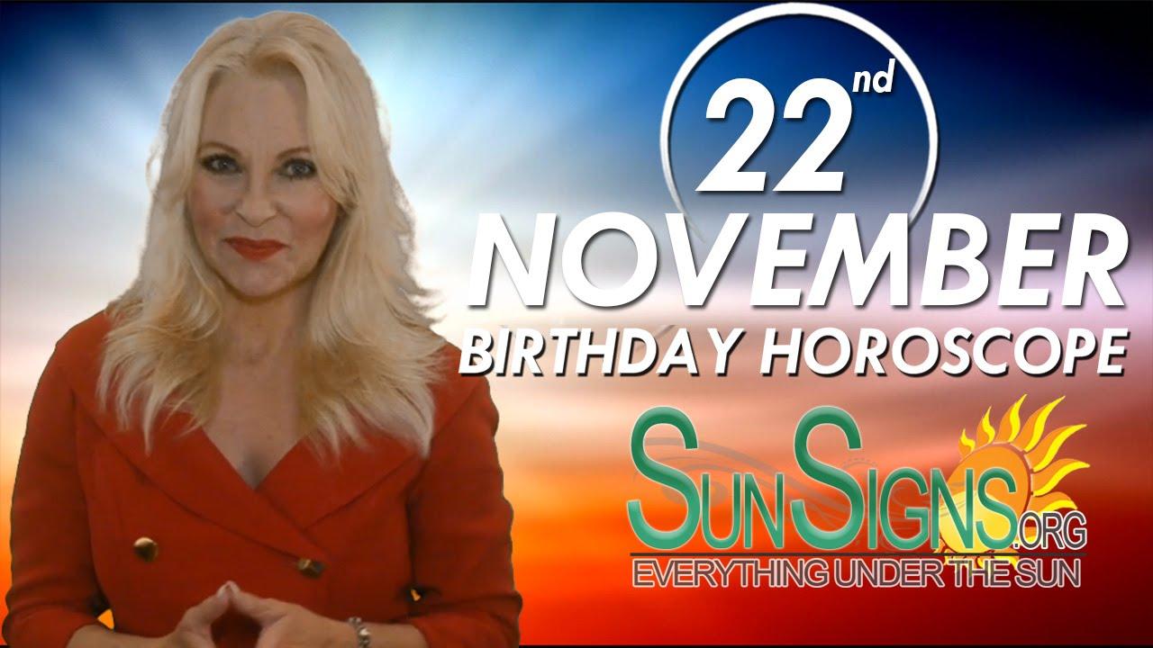 todays 22 november horoscope birthday