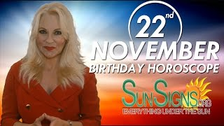 Birthday November 22nd Horoscope Personality Zodiac Sign Scorpio Astrology