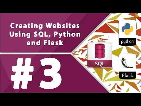 Creating Websites Using SQL, Python and Flask - Part 3 by Mi