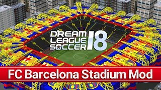 About video: how to change the outfit of dream stadium (customize league stadium), now you can make fc barcelona in soccer 2018. =...