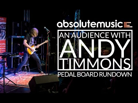 Andy Timmons Guitar Masterclass: Pedal Run Down