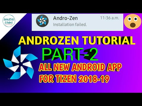 [Part 2] Androzen Full Tutorial for Tizen | Install all Android apps on Tizen Homescreen