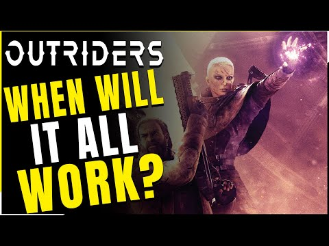 Outriders | Improving, But When Will It All Finally Work? - Latest Patch News (Outriders News)